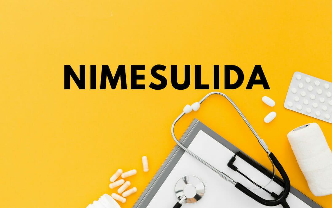 Nimesulida: saiba tudo sobre este medicamento